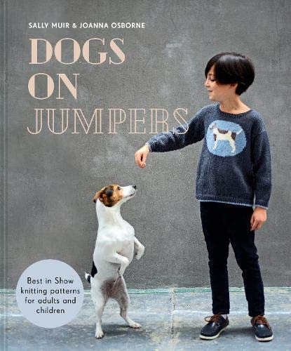 Dogs On Jumpers – Sally Muir & Joanna Osborne