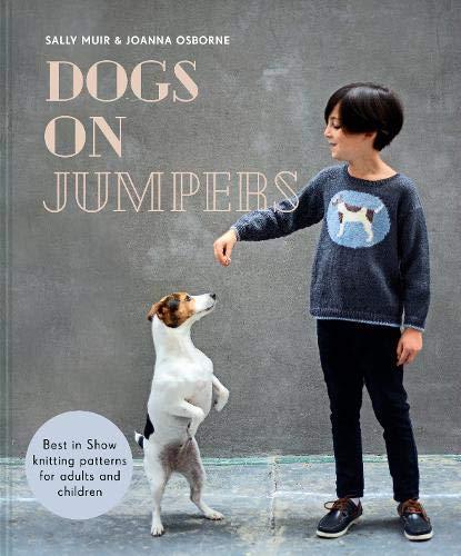 Dogs On Jumpers – Sally Muir & Joanna Osborne