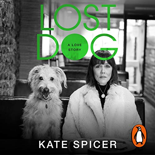 Lost Dog – Kate Spicer