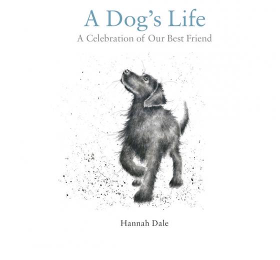 A Dog's Life – Hannah Dale