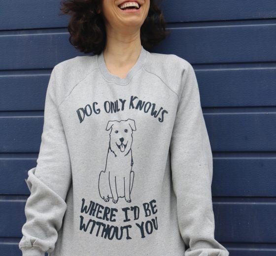 Dog Only Knows Sweatshirt